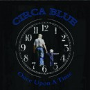 """Circa Blue Releases New Album """"Once Upon A Time"""" On Orange Blossom Records"""